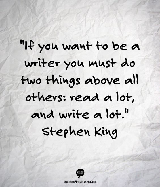 Stephen King Read a Lot Quote