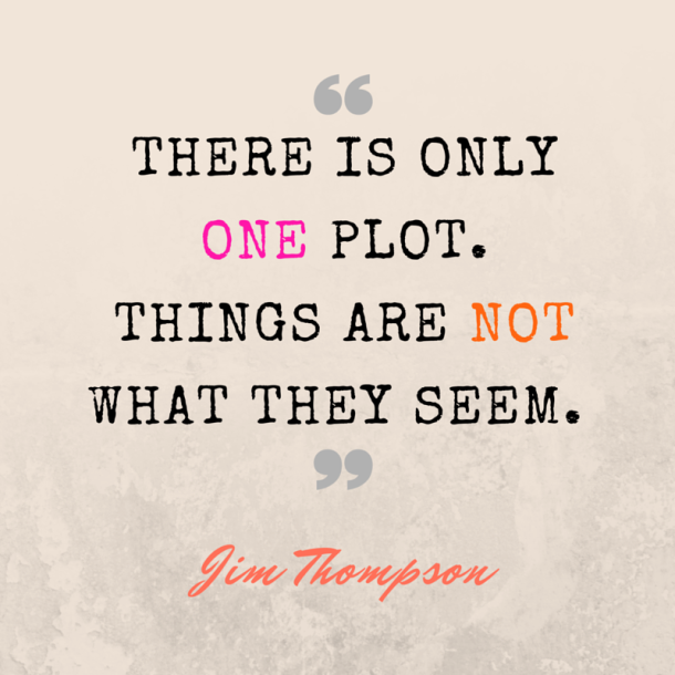 jim-thompson-quote-one-plot