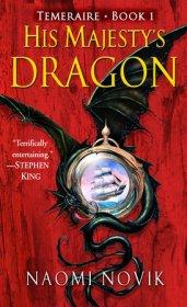Temeraire 1 His Majesty's Dragon