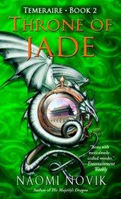 Temeraire 2 Throne of Jade