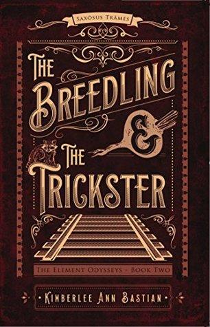Bastian-The Breedling & the Trickster